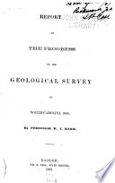 Report of the Progress of the Geological Survey of North Carolina  1866  1868