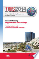 TMS 2014 143rd Annual Meeting & Exhibition, Annual Meeting Supplemental Proceedings