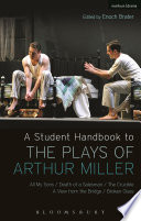 A Student Handbook To The Plays Of Arthur Miller Book