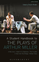 A Student Handbook to the Plays of Arthur Miller