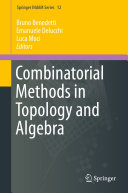 Combinatorial Methods in Topology and Algebra