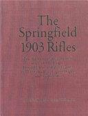 The Springfield 1903 Rifles