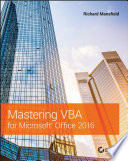 """""""Mastering VBA for Microsoft Office 2016"""" by Richard Mansfield"""