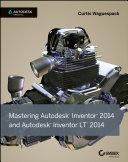 Mastering Autodesk Inventor 2014 and Autodesk Inventor LT 2014 Pdf/ePub eBook