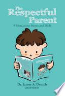 The Respectful Parent