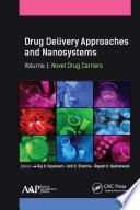 Drug Delivery Approaches and Nanosystems  Volume 1 Book