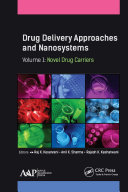 Drug Delivery Approaches and Nanosystems  Volume 1