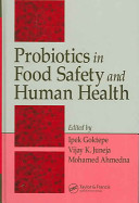 Probiotics in Food Safety and Human Health