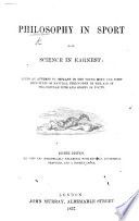 Philosophy in Sport Made Science in Earnest ... [By J.A. Paris.] Eighth Edition... with ... Additional Chapters and a Copious Index. [With Illustrations, Some by George Cruikshank, the Elder.]