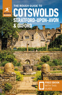 The Rough Guide to Cotswolds  Stratford Upon Avon and Oxford  Travel Guide with Free Ebook