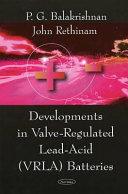 Development in Valve regulated Lead acid  VRLA  Batteries