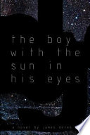 The Boy With The Sun In His Eyes