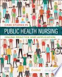 Case Studies in Public Health Nursing E Book