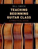Teaching Beginning Guitar Class