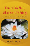 How to Live Well  Whatever Life Brings