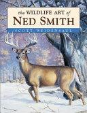 The Wildlife Art of Ned Smith
