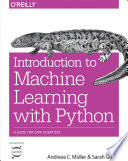 Introduction to Machine Learning with Python  : A Guide for Data Scientists