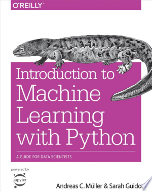 Download Introduction to Machine Learning with Python Free Books - Dlebooks.net