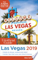 Unofficial Guide to Las Vegas 2019