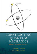 Constructing quantum mechanics