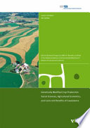 Genetically Modified Crop Production  Social Sciences  Agricultural Economics  and Costs and Benefits of Coexistence Book