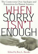 When Sorry Isn't Enough: The Controversy Over Apologies and ...