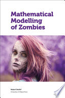 Mathematical Modelling of Zombies Book