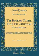 The Book of Daniel From the Christian Standpoint
