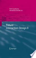 Future Interaction Design II
