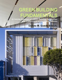 GREEN BUILDING FUNDAMENTALS A Concise Summary of LEED     Building Certification and Professional Accreditation Systems