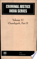 Criminal Justice India Series  pts  1 2  Chandigarh
