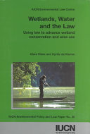 Wetlands, Water, and the Law