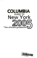 Columba Guide to New York 2005 Edition
