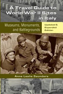 A Travel Guide to World War II Sites in Italy Book