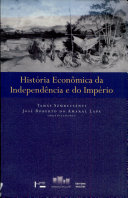 História econômica da independência e do imperio