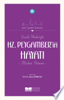 Çeşitli Yönleriyle Hz. Peygamber'in Hayatı (sas)-Medine Dönemi