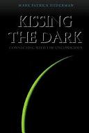 Kissing the Dark