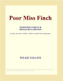 Poor Miss Finch (Webster's French Thesaurus Edition)