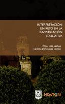 La interpretación: Un reto en la investigación educativa. [Pdf/ePub] eBook
