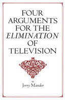 Four Arguments for the Elimination of Television Pdf/ePub eBook
