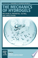 The Mechanics of Hydrogels