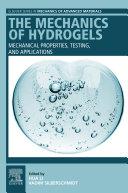 The Mechanics of Hydrogels