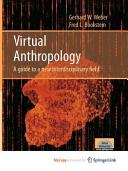 Virtual Anthropology