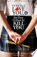 I D Tell You I Love You But Then I D Have To Kill You Pdf [Pdf/ePub] eBook