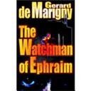 The Watchman of Ephraim  Cris de Niro  Book 1