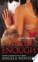 Never Enough, A View Park Novel