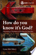 How do You Know it s God