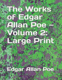 The Works of Edgar Allan Poe   Volume 2  Large Print