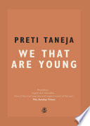 """""""We That Are Young"""" by Preti Taneja"""