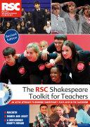 The RSC Shakespeare Toolkit for Teachers